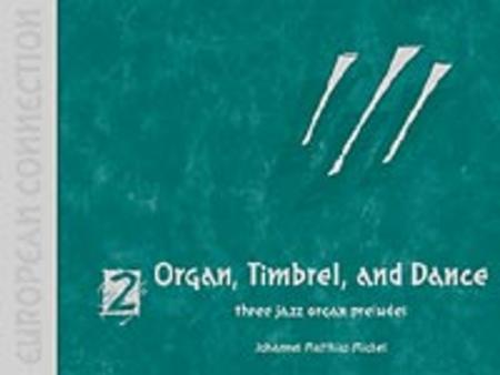 European Connection, Vol. 2: Organ, Timbrel and Dance 3 Jazz Preludes