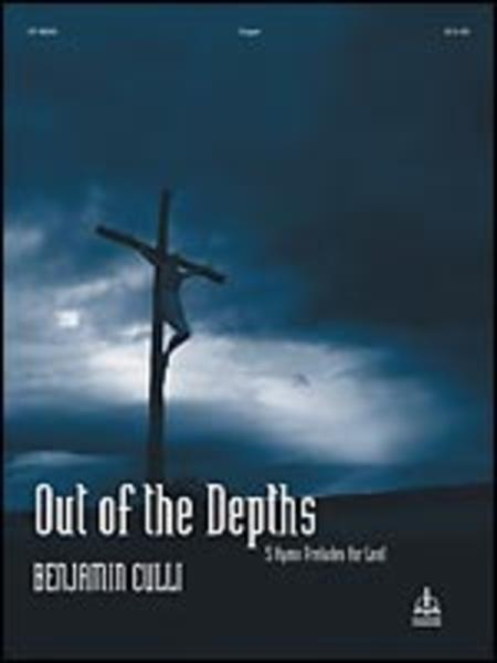 Out of the Depths: 5 Hymn Preludes for Lent