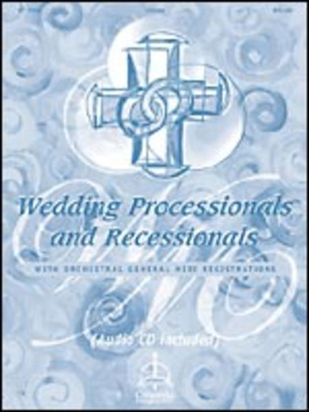 Wedding Processionals & Recessionals: Music With Orchestral General Midi Registrations
