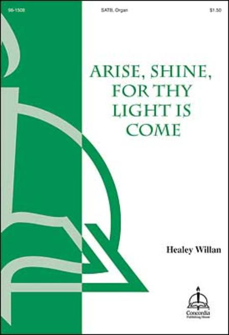 Arise, Shine, For Thy Light Is Come