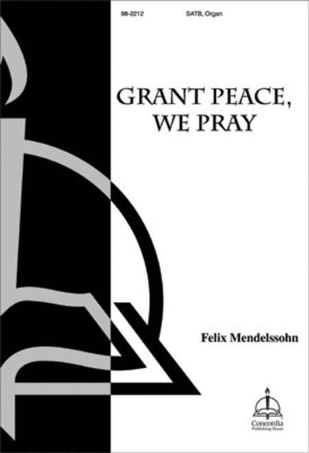 Grant Peace, We Pray