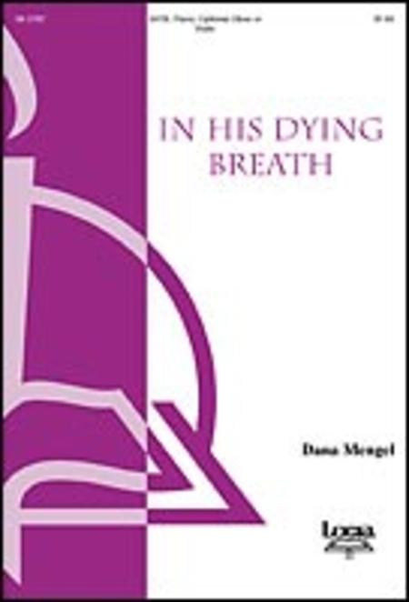 In His Dying Breath