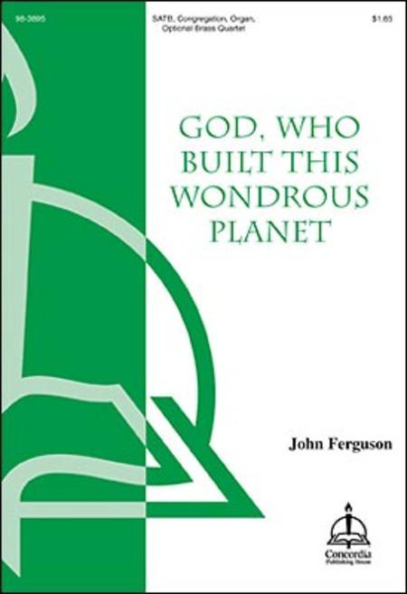 God Who Built This Wondrous Planet