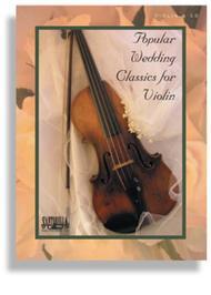 Popular Wedding Classics for Violin