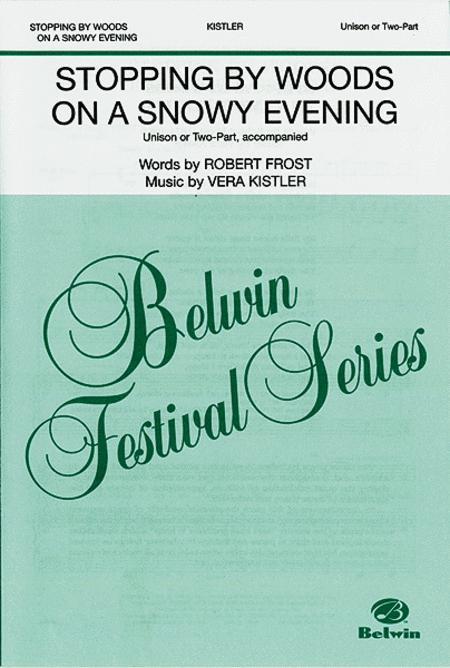 Stopping By Woods On A Snowy Evening Sheet Music By Kistler Sheet