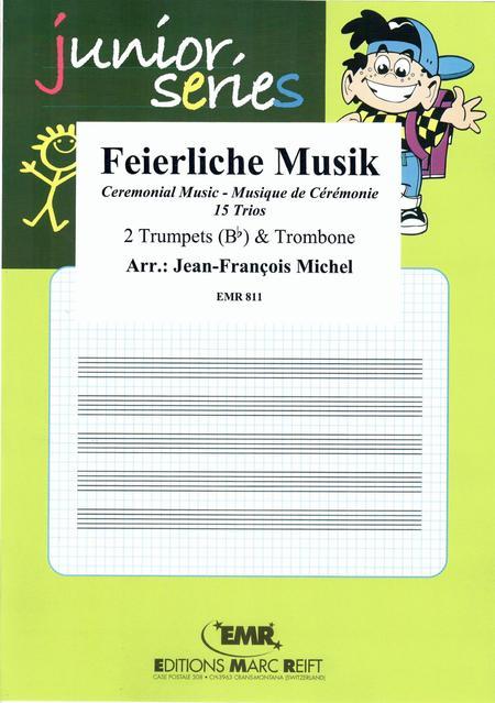 Feierliche Musik - Trio Album