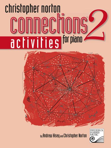 Christopher Norton Connections for Piano: Activities 2