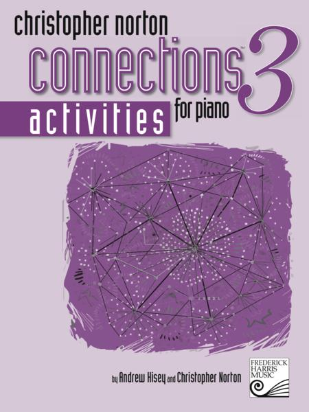 Christopher Norton Connections for Piano: Activities 3