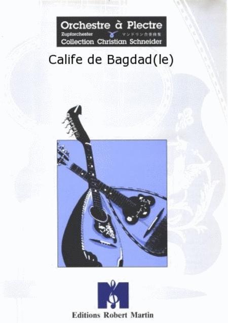 Le Calife de Bagdad