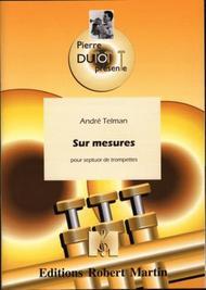 Sur Mesures, 7 Trompettes