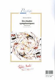 SIX etudes Symphoniques