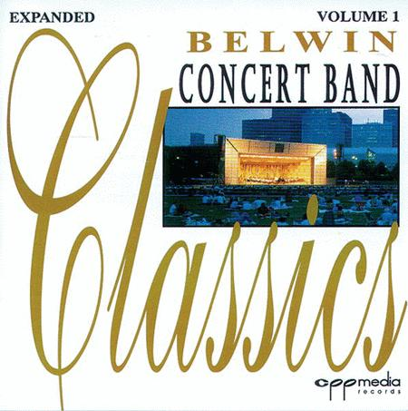 Belwin Concert Band Classics, Volume 1 (Expanded)