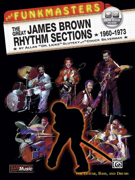 The Funkmasters -- The Great James Brown Rhythm Sections 1960-1973