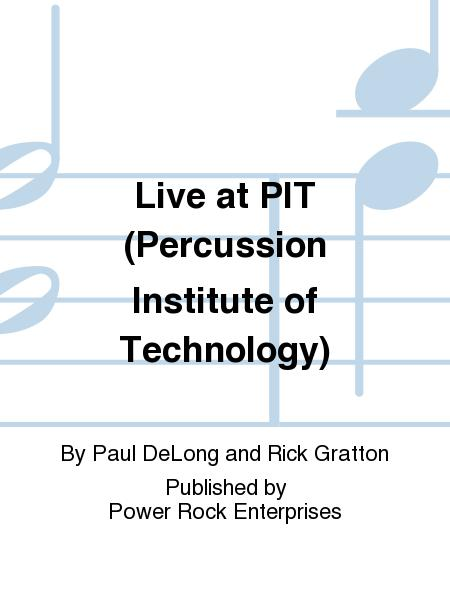 Live at PIT (Percussion Institute of Technology)