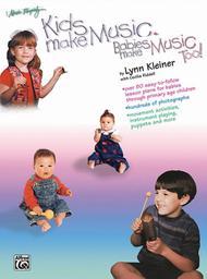 Kids Make Music, Babies Make Music! Teacher