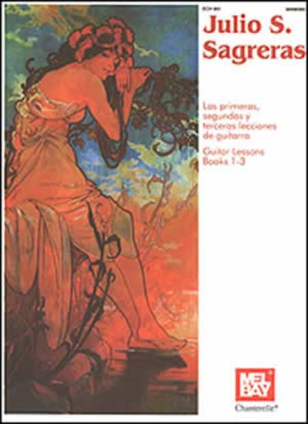 Julio S. Sagreras: Guitar Lessons (Books 1-3)