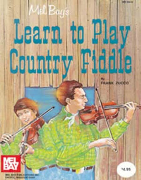 Learn To Play Country Fiddle Sheet Music By Frank Zucco