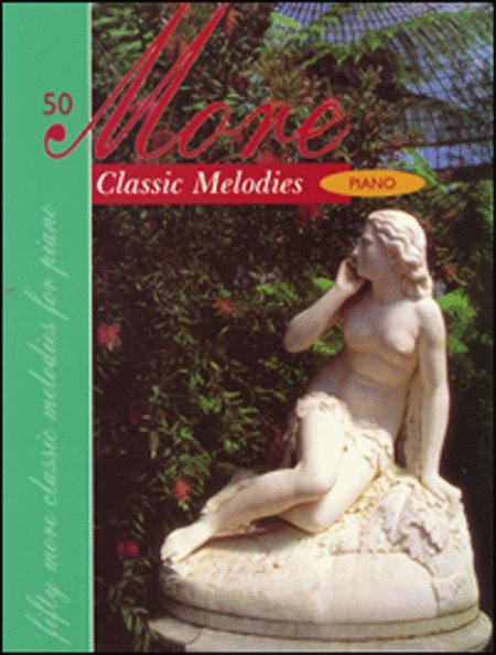 50 More Classic Melodies for Piano
