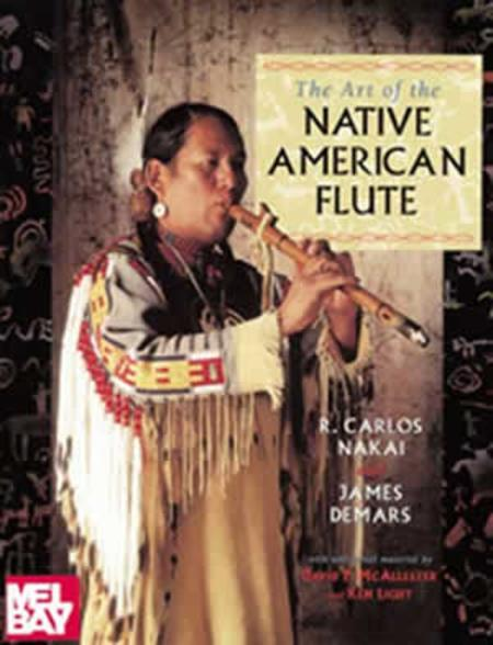 The Art of the Native American Flute
