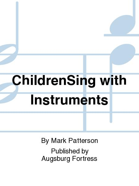 ChildrenSing with Instruments