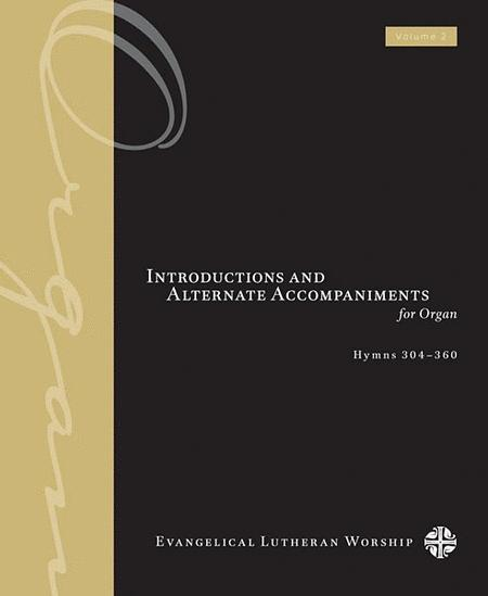 Introductions and Alternate Accompaniments for Organ, Volume 2