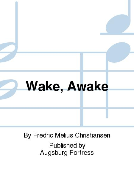 Wake, Awake