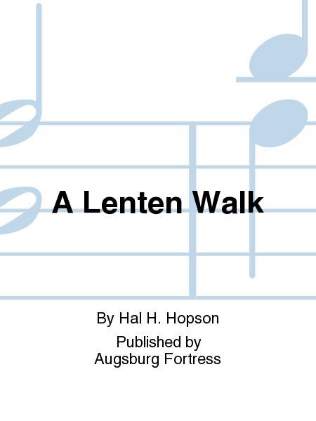A Lenten Walk
