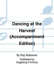 Dancing at the Harvest (Accompaniment Edition)