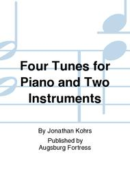 Four Tunes for Piano and Two Instruments