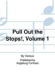 Pull Out The Stops!, Volume 1 Sheet Music By Various - Sheet