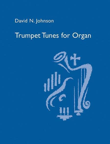 Trumpet Tunes for Organ