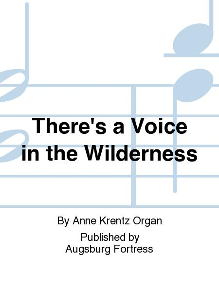 There's a Voice in the Wilderness