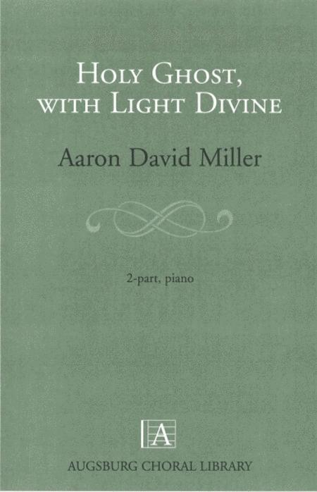 Holy Ghost, with Light Divine