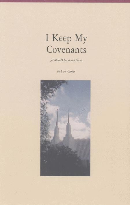 I Keep My Covenatns