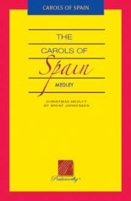 The Carols of Spain - Medley