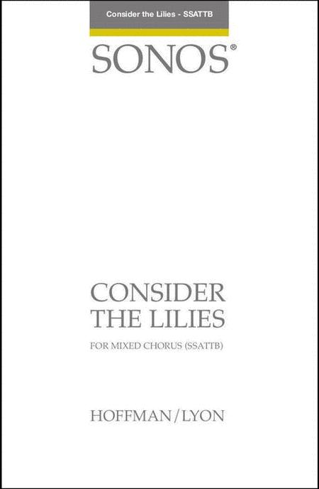 Consider the Lilies - SSATBB