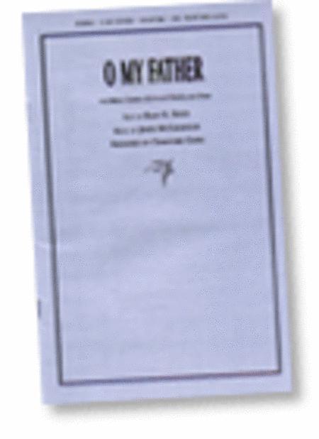 O My Father - SSAATTBB - Gates