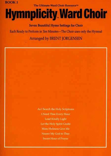 Hymnplicity Ward Choir - Book 1