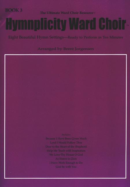 Hymnplicity Ward Choir - Book 3