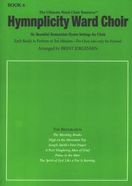 Hymnplicity Ward Choir Vol. 6