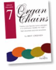 Organ Chains, Book 7