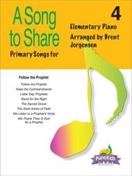 A Song to Share (Piano Kids Primary Songs) - Vol. 4