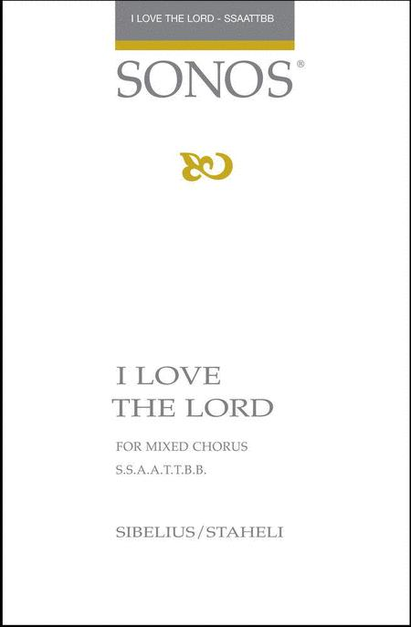 I Love the Lord - SSAATTBB - a cappella