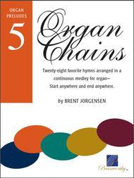 Organ Chains - Book 5