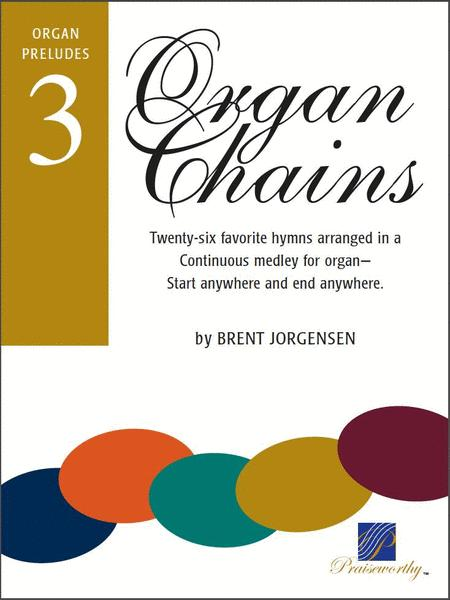 Organ Chains - Book 3