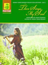 The Jenny Oaks Baker Violin Collection, Volume 3: Then Sings My Soul