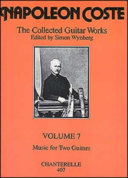 Napoleon Coste: Collected Guitar Works Volume 7
