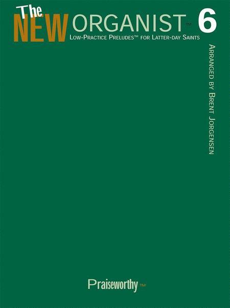 The New Organist - Volume 6