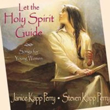 Let The Holy Spirit Guide - Collection Sheet Music By Janice Kapp ...