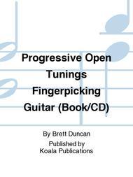 Progressive Open Tunings Fingerpicking Guitar (Book/CD)